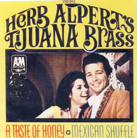 A_Taste_of_Honey_-_Herb_Alpert's_Tijuana_Brass